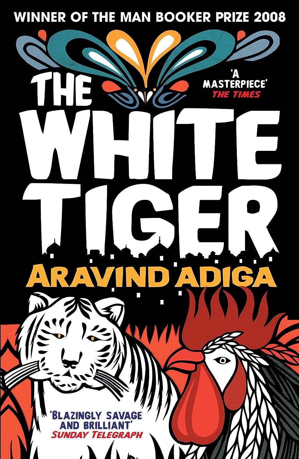 煩わしい伝統集まるThe White Tiger: WINNER OF THE MAN BOOKER PRIZE 2008 (English Edition)