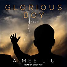 Glorious Boy: A Novel