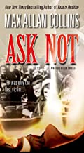 Ask Not (Nathan Heller Book 2)