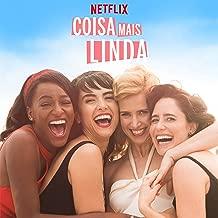 Coisa Mais Linda: Season 1 (Music from the Original Netflix Series)