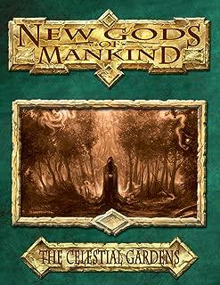 The Celestial Gardens (New Gods of Mankind Book 3)