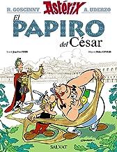 El papiro del César (Castellano - A Partir De 10 Años - Astérix - La Colección Clásica)