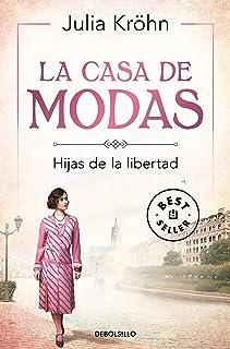 La casa de modas: Hijas de la libertad (Best Seller)