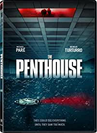 Michael Pare and Nicholas Turturro Star in THE PENTHOUSE on DVD, Digital April 13 from Lionsgate