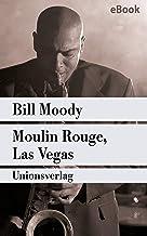 Moulin Rouge, Las Vegas: Kriminalroman. Ein Fall für Evan Horne (2) (Unionsverlag Taschenbücher) (German Edition)