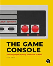 The Game Console: A Photographic History from Atari to Xbox PDF