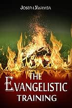 The Evangelistic Training
