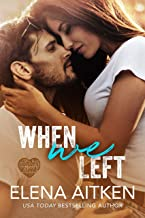 When We Left (Timber Creek Book 1)