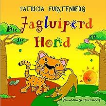 Die Jagluiperd  en die Hond (Afrikaans Edition)