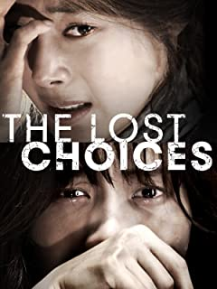 The Lost Choices