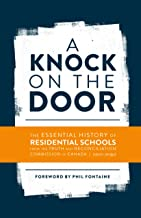 A Knock on the Door: The Essential History of Residential Schools from the Truth and Reconciliation Commission of Canada, Edited and Abridged (Perceptions on Truth and Reconciliation Book 1)