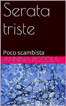 Serata triste: Poco scambista (Scambi tristi Vol. 2)