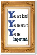 You Are Kind You Are Smart 3 - NEW Classroom Motivational Poster