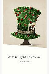 Alice au Pays des Merveilles Format Kindle