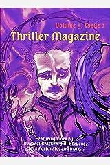 Thriller Magazine (Volume 3, Issue 1) Kindle Edition