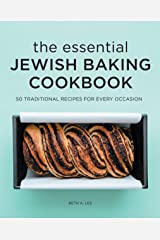 The Essential Jewish Baking Cookbook: 50 Traditional Recipes for Every Occasion Kindle Edition