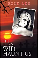 The Lies Will Haunt Us Kindle Edition