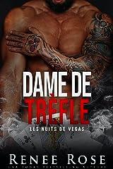 Dame de trèfle (Les Nuits de Vegas t. 6) Format Kindle