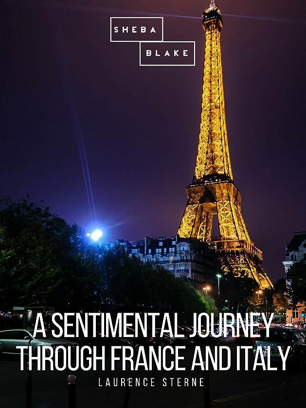 本物あえぎ対角線A Sentimental Journey through France and Italy (English Edition)