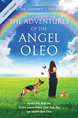 The Adventures of the Angel Oleo Kindle Edition