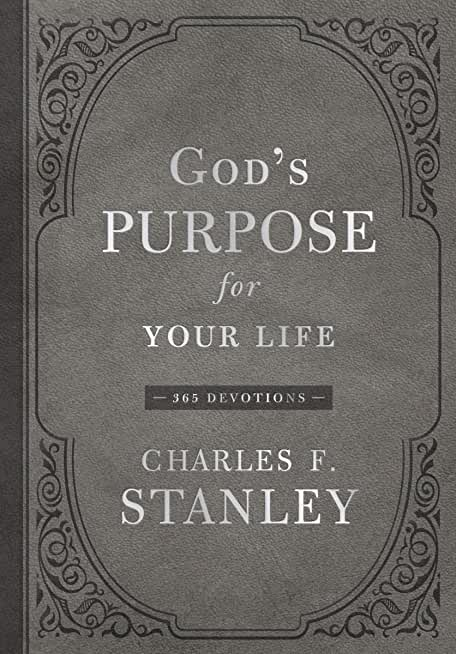 God's Purpose for Your Life: 365 Devotions