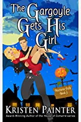 The Gargoyle Gets His Girl: A Light, Funny Paranormal Romance (Nocturne Falls Book 3) Kindle Edition