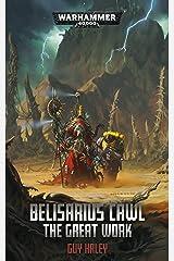 Belisarius Cawl: The Great Work (Warhammer 40,000) Kindle Edition