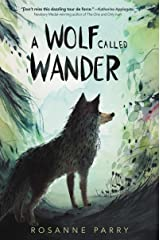A Wolf Called Wander Kindle Edition