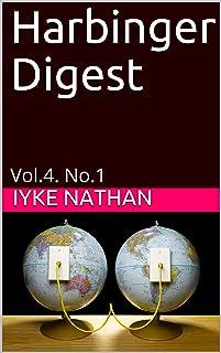 Harbinger Digest: Vol.4. No.1 (Volume)