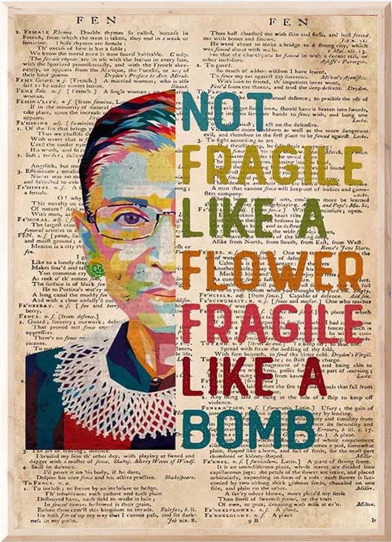CREATORY Ruth R.B.G Bader Poster, Feminist Inspirational Print Wall Art, Home Office Decor (Not Fragile Like A Flower)