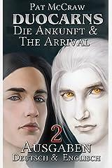 Duocarns - Die Ankunft /Duocarns - The Arrival (Duocarns Serie 11) Kindle Ausgabe