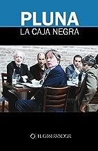PLUNA La caja negra (Spanish Edition)