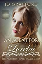 An Agent for Lorelai (The Pinkerton Matchmaker Book 70)