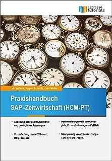Praxishandbuch SAP-Zeitwirtschaft (HCM-PT) (German Edition)