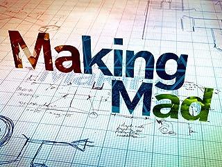 Making Mad