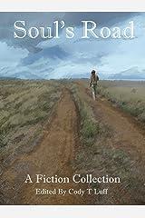 Soul's Road: A Fiction Collection Kindle Edition