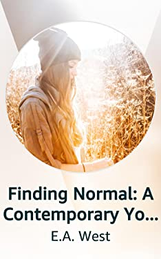 Finding Normal: A Contemporary Young Adult Story