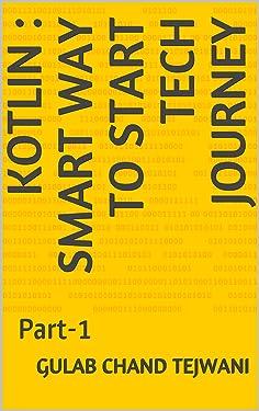 Kotlin : Smart way to start tech journey: Part-1