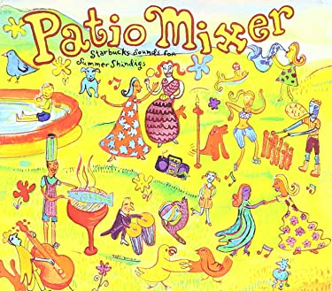 Patio Mixer - Starbucks Sounds for Summer Shindigs