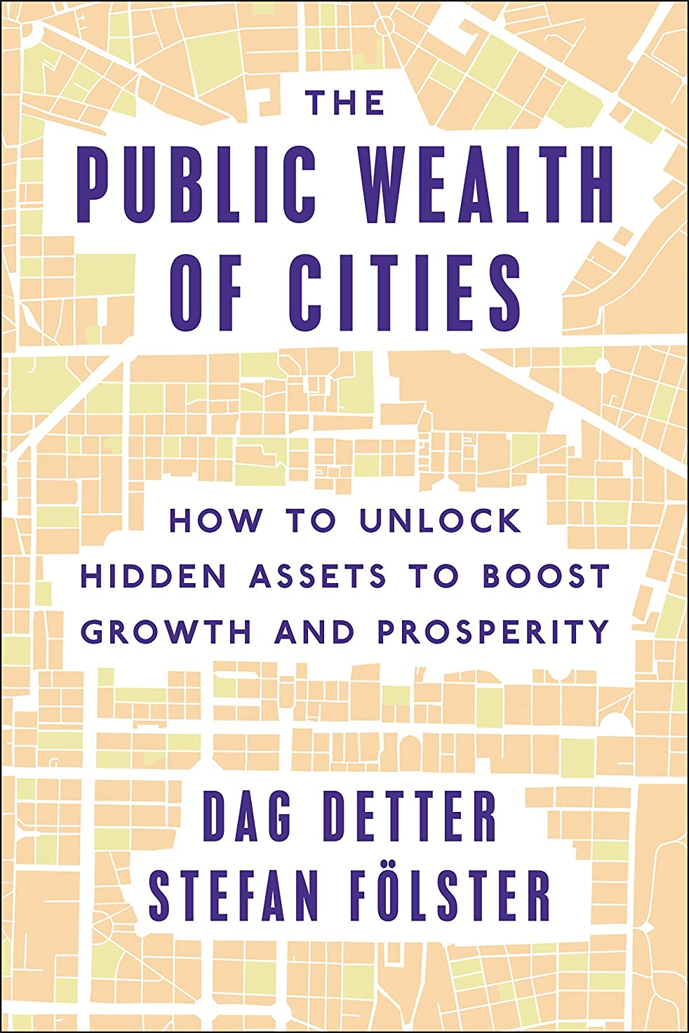 The Public Wealth of Cities: How to Unlock Hidden Assets to Boost Growth and Prosperity (English Edition)