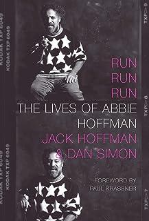 Run Run Run: The Lives of Abbie Hoffman