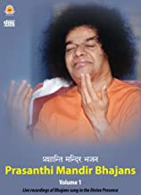 Prasanthi Mandir Bhajans - Volume 1