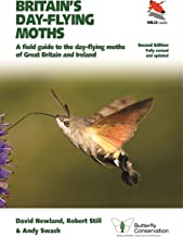 Britain's Day-flying Moths: A Field Guide to the Day-flying Moths of Great Britain and Ireland, Fully Revised and Updated ...