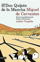 Don Quijote de la Mancha: Puesto en castellano actual íntegra y fielmente por Andrés Trapiello (Áncora & Delfín) (Spanish ...