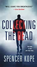 Collecting the Dead: A Novel (Special Tracking Unit)