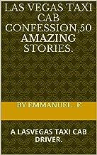 las vegas taxi cab confession,50 amazing stories.