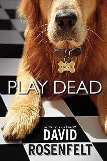 Best play dead rosenfelt Reviews