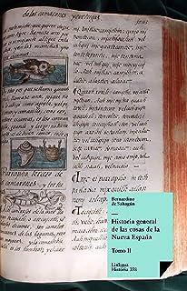 Historia general de las cosas de la Nueva España II eBook: de Sahagún, Bernardino: Amazon.es: Tienda Kindle