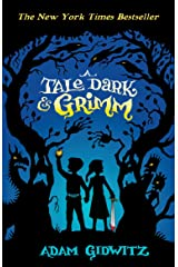 A Tale Dark and Grimm (Grimm series Book 1) Kindle Edition