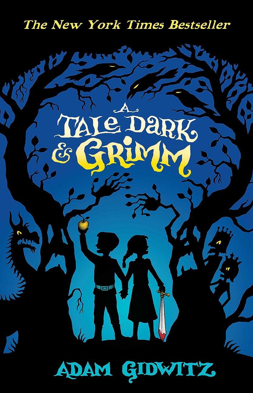 珍味牧草地エンディングA Tale Dark and Grimm (Grimm series Book 1) (English Edition)